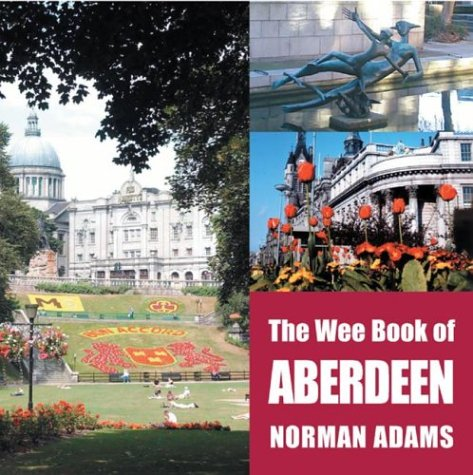 The Wee Book Of Aberdeen