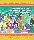 img - for Systems, Strategies, and Skills of Counseling and Psychotherapy book / textbook / text book