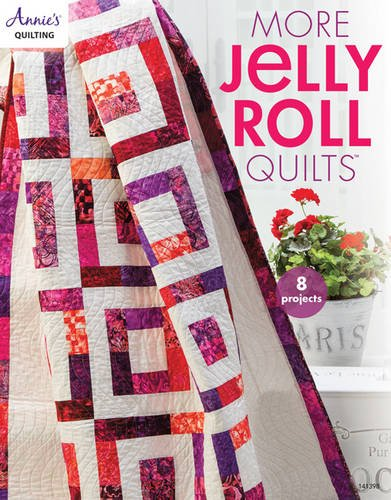 More Jelly Roll Quilts (Annie's Quilting) - Jelly Roll Quilts