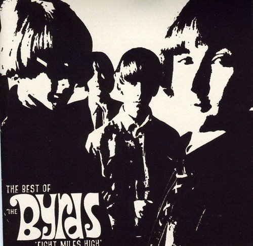 CD : The Byrds - Eight Mile High: Best Of (CD)