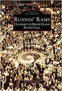 Runnin' Rams: University of Rhode Island Basketball (RI