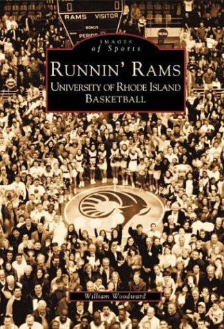 Runnin' Rams: University of Rhode Island Basketball (RI) (Images of Sports)