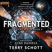 Fragmented: The Game Is Life, Book 8 | Terry Schott