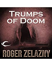 Trumps of Doom: The Chronicles of Amber, Book 6