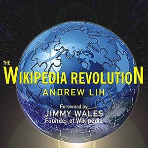 The Wikipedia Revolution Audiobook