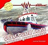 Coast Guard Boats/Lanchas Guardacostas, Joanne Randolph, 1404276718