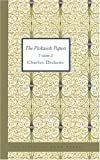 The Pickwick Papers Volume 2, Charles Dickens, 1426437064
