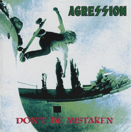 Agression: Don't Be Mistaken (Audio CD)