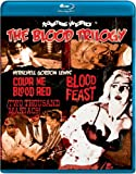 The Blood Trilogy: Blood Feast / Two Thousand Maniacs! / Color Me Blood Red [Blu-ray]