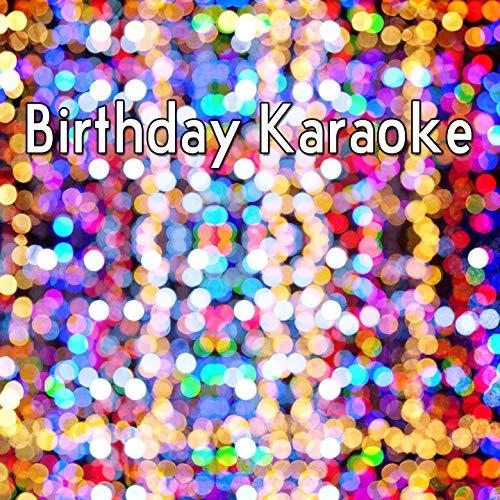 - Birthday Karaoke