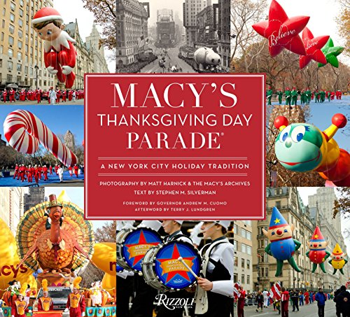 Macy's Thanksgiving Day Parade: A New York City Holiday Tradition (Macys In New York City)