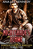 Nightshade's Flame: Book One  of the Werewolves of Rebellion Series