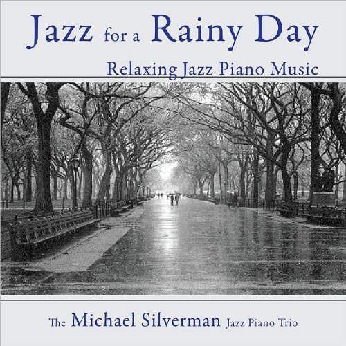 Jazz for a Rainy Day: Relaxing...