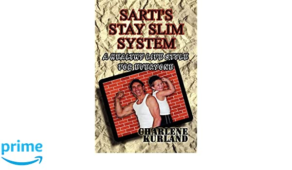 Sarti's Stay Slim System