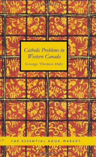 Catholic Problems in Western Canada