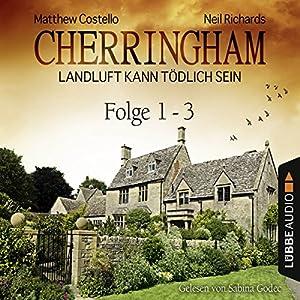Cherringham - Landluft kann tödlich sein: Sammelband 1 (Cherringham 1-3) Hörbuch