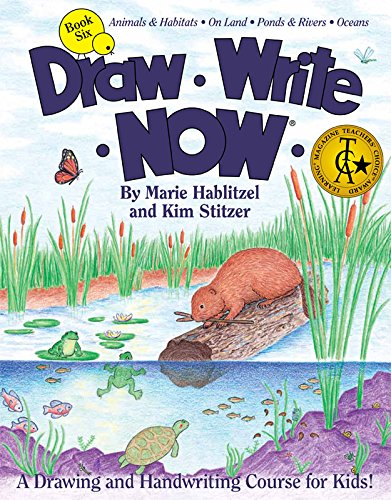 Draw Write Now Book 6: Animals and Habitats: On Land, Ponds and Rivers, Oceans