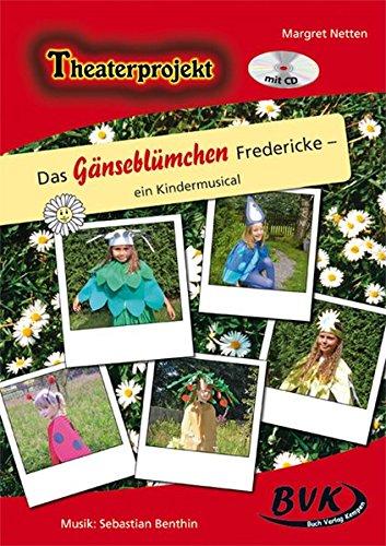 Theaterprojekt Das Gänseblümchen Fredericke inkl. CD