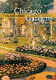 Chicago Gardens, Cathy Jean Maloney, 0226502341