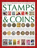 The Illustrated Encyclopedia of Stamps and Coins, James Mackay, 1846812437