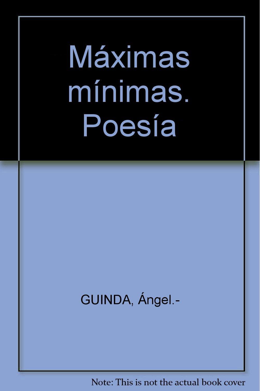 Máximas mínimas. Poesía Paperback – January 1, 1994