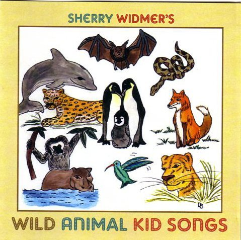 (Sherry Widmer's Wild Animal Kid Songs)
