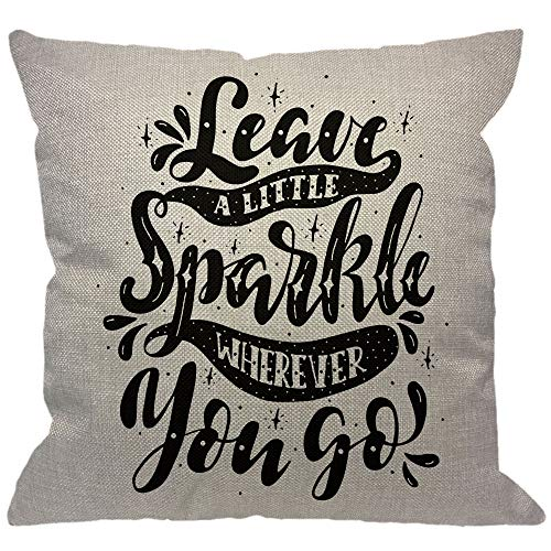 HGOD DESIGNS Inspirational Quote Throw Pillow Cover,Leave A Little Sparkle Wherever You Go Philosophy Lettering Decorative Pillow Cases Linen Square Cushion Covers for Home Sofa Couch 18x18 inch