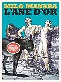 L'âne d'or : Librement adapté de l'Ane d'or d'Apulée. Edition non censurée