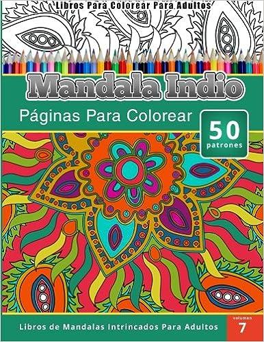 Libros Para Colorear Para Adultos: Mandala Indio (Páginas Para ...