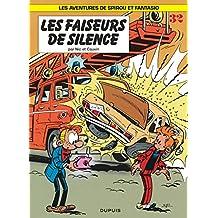Spirou et Fantasio 32  Faiseurs de silence