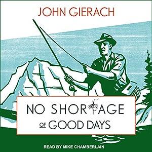 No Shortage of Good Days Audiobook
