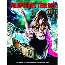 Voluptuous Terrors 2: 120 Horror & Exploitation Film Posters From Italy
