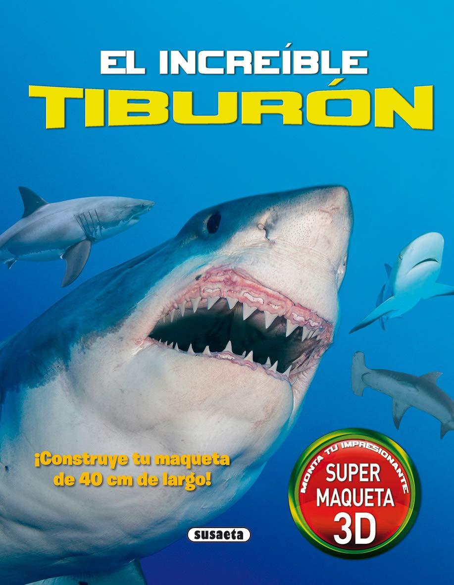 El increíble tiburón (Viaja a...)