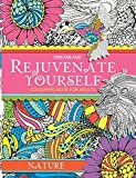 Rejuvenate Yourself: Nature - Vol. 1: Volume 1