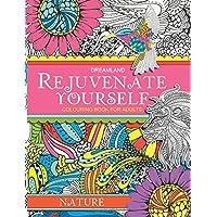 Rejuvenate Yourself: Nature - Vol. 1: Volume 1