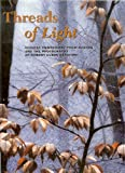 Threads of Light, Zhang Meifang and Patrick Dowdey, 0930741706