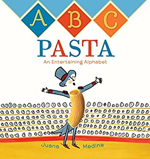 Book Cover: ABC Pasta: An Entertaining Alphabet