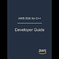 AWS SDK for C++: Developer Guide (English Edition)