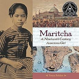 Maritcha: A Nineteenth-Century American Girl by [Bolden, Tonya]