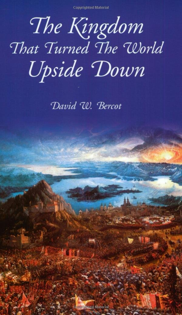 Read Online The Kingdom that Turned the World Upside Down ebook