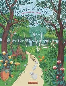 """Afficher """"Suivez le guide ! Promenade au jardin"""""""