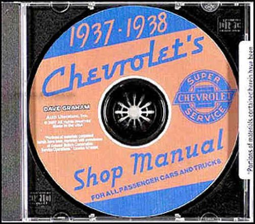 1937 1938 CHEVROLET CARS REPAIR SHOP & SERVICE MANUAL CD INCLUDES: Master, Master De Luxe, GA , HA, GB, HB, Sedan Delivery & Coupe Pickup CHEVY 37 38
