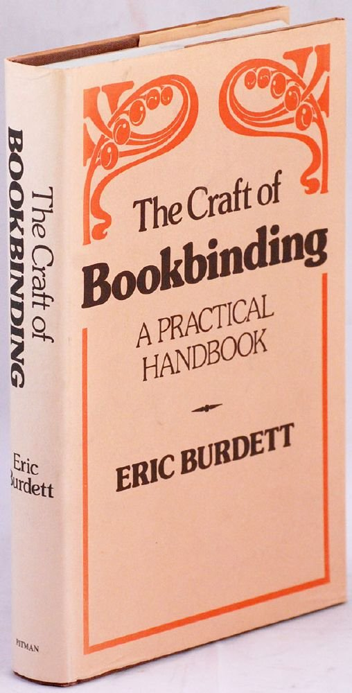 The Craft of Bookbinding, A Practical Handbook