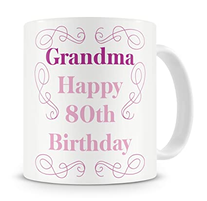 Grandma Happy 80th Birthday Mug