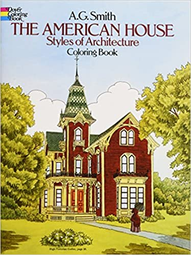 The American House Styles of Architecture Coloring Book (Dover ...
