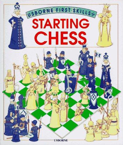Starting Chess (Usborne First Skills) by Brand: Educational Development Corporation