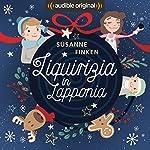 Liquirizia in Lapponia   Susanne Finken