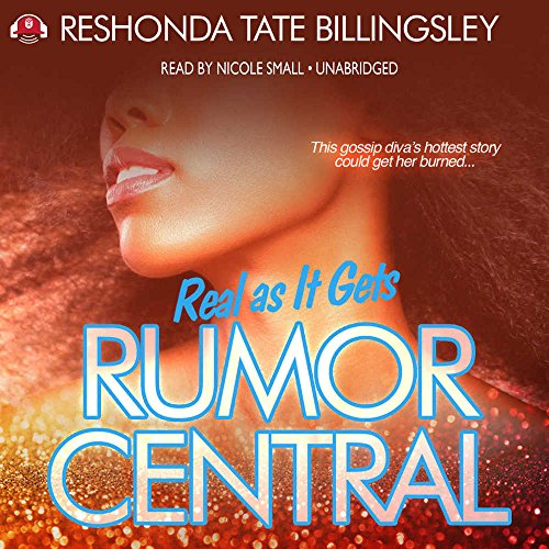 Search : Real As It Gets (Rumor Central series, Book 3) (The Rumor Central Series)