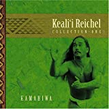 Kamahiwa: The Keali'i Reichel Collection