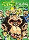 Valentin le vagabond, tome 2 : Valentin fait le singe par Tabary